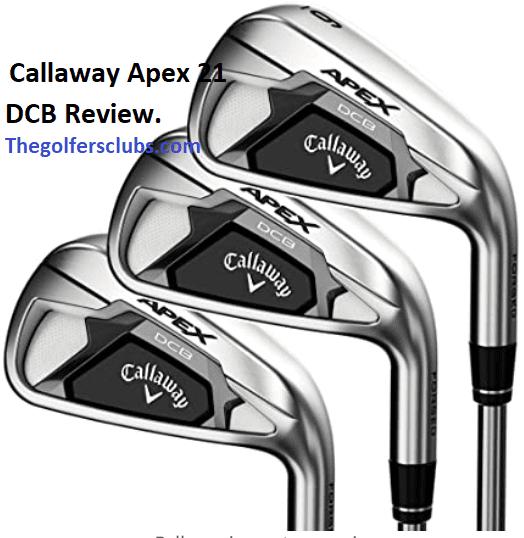 Callaway Apex DCB Iron Review